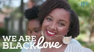 We Are #BlackLove | Meet Keondra and Alicia