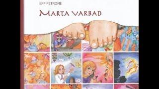 """Oma tuba (Epp Petrone """"Marta varbad""""). Muinasjutt."""