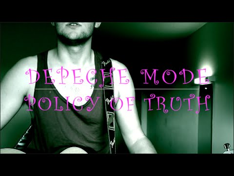 Policy Of Truth - DEPECH MODE (Cover)