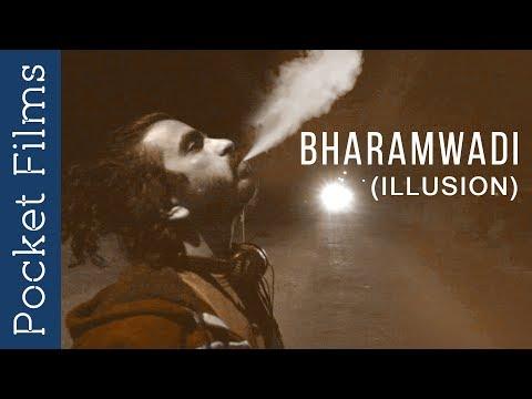Bharamwadi (illusion) - Thriller Short Film