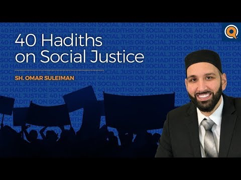 Hadith #1 - The Gravity Of Injustice - 40 Hadiths On Social Justice