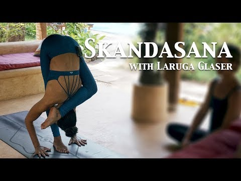Skandasana | Third Series Ashtanga Yoga | Laruga Glaser