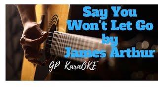 Say You wont Let go by James Arthur [GP Karake]