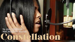 CONSTELLATION (feat. Adrienne Warren) - by Joey Contreras