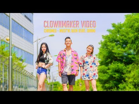 Chromeo - Must've Been (feat. DRAM) / Choreography by. Clown maker
