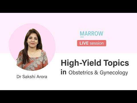 Live Session On High Yield Topics In Obstetrics & Gynecology With Dr Sakshi Arora