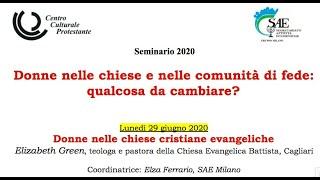 """""""Donne nelle chiese cristiane evangeliche"""" - Elizabeth Green, pastora battista"""