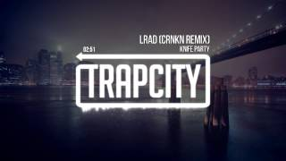 Repeat youtube video Knife Party - LRAD (CRNKN Remix)