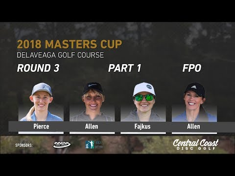 2018 Masters Cup FPO Rd. 3 Pt. 1 (Pierce, Allen, Fajkus, Allen)