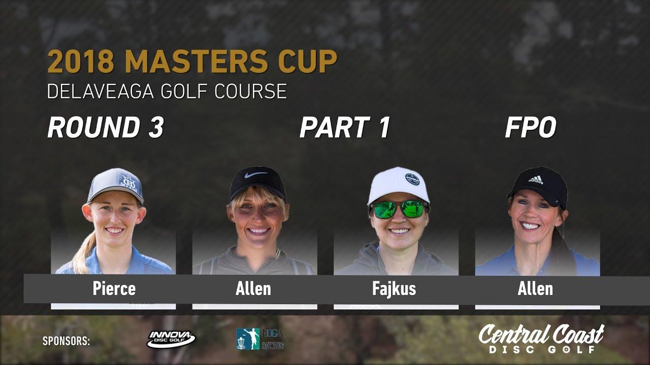 2018-masters-cup-fpo-rd-3-pt-1-pierce-allen-fajkus-allen