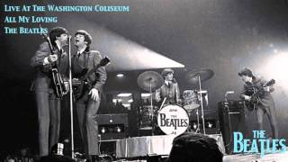 All My Loving (Live At The Washington Coliseum)