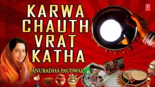 Karwa Chauth Vrat Katha By Anuradha Paudwal Full Audio Songs Juke Box