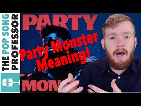 The Weeknd - Party Monster ft  Lana Del Rey   Song Lyrics Meaning Explained Poster