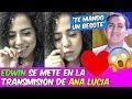 ¡EL AMOR..! EDWIN GUERRERO SE METE EN LA TRANSMISIÓN DE ANA LUCIA - Corazón Serrano