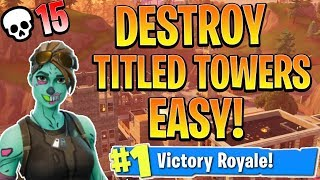How to DESTROY TITLED TOWERS in Season 5! How to win in Fortnite! (Console Fortnite Tips and Tricks)
