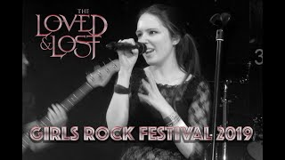 The Loved and Lost at Girls Rock 2019 Vlog