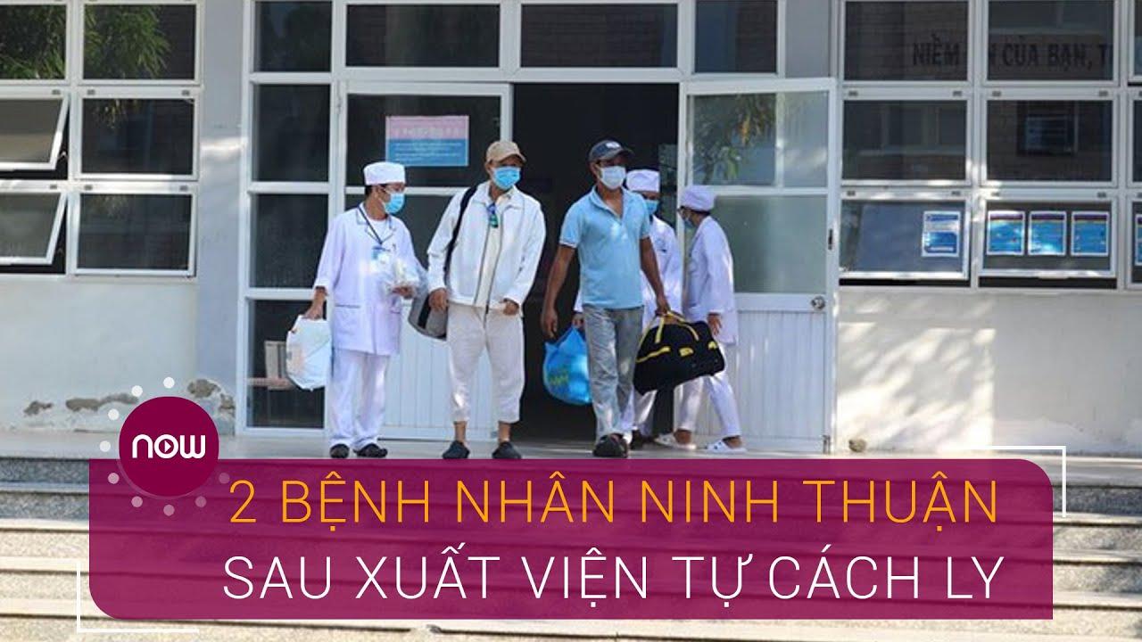 Hai bệnh nhân Ninh Thuận sau xuất viện tự cách ly 14 ngày   VTC Now