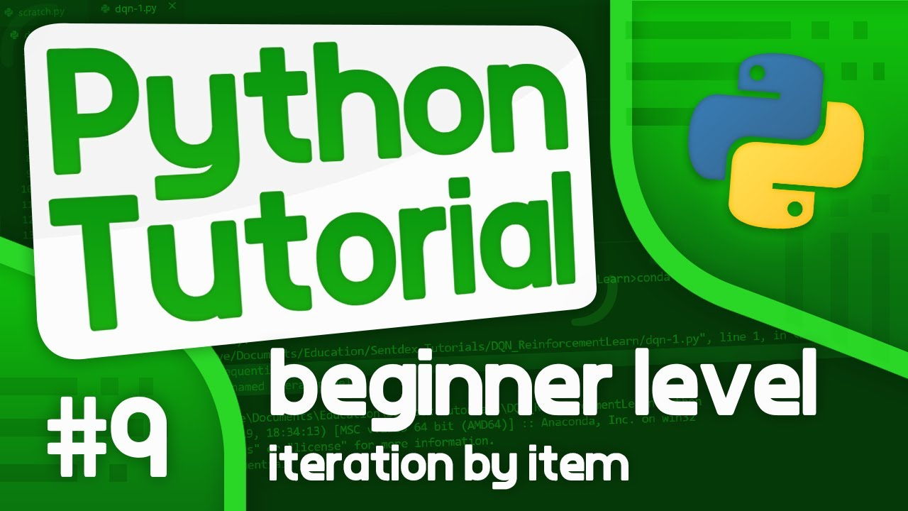 Python Programming Tutorial #9 - Iteration by Item (For Loops Continued...)
