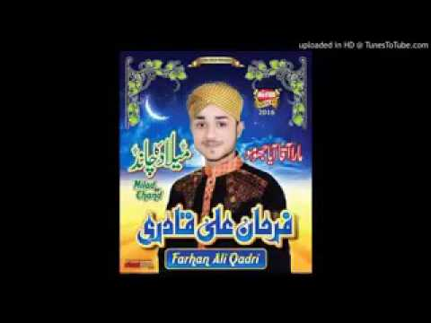 New naat farhan Ali qadri album 2016