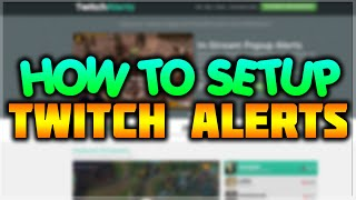 How To Setup Twitch Alerts With XSplit & OBS - Follower/Subscriber/Donation Stream Notification