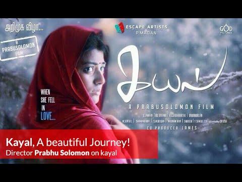 Kayal Movie Is A Beautiful Journey - Prabhu Solomon, D Imman, Chandran, Anandi