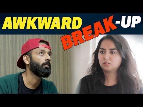 The Awkward Break-Up Ft. BeYouNick   MostlySane