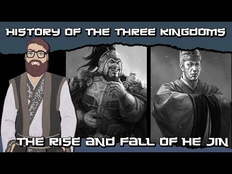 History Of the Three Kingdoms: The Rise and Fall of He Jin