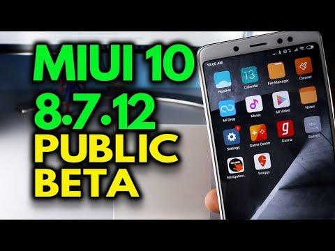 MIUI 10 8.7.12 GLOBAL PUBLIC BETA Released for Xiaomi phones, Note 5/Pro, Note 4, Y2, Y1 more