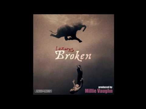 Lazurus - Broken