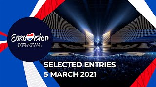 Selected Entries - 5 March - Eurovision Song Contest 2021