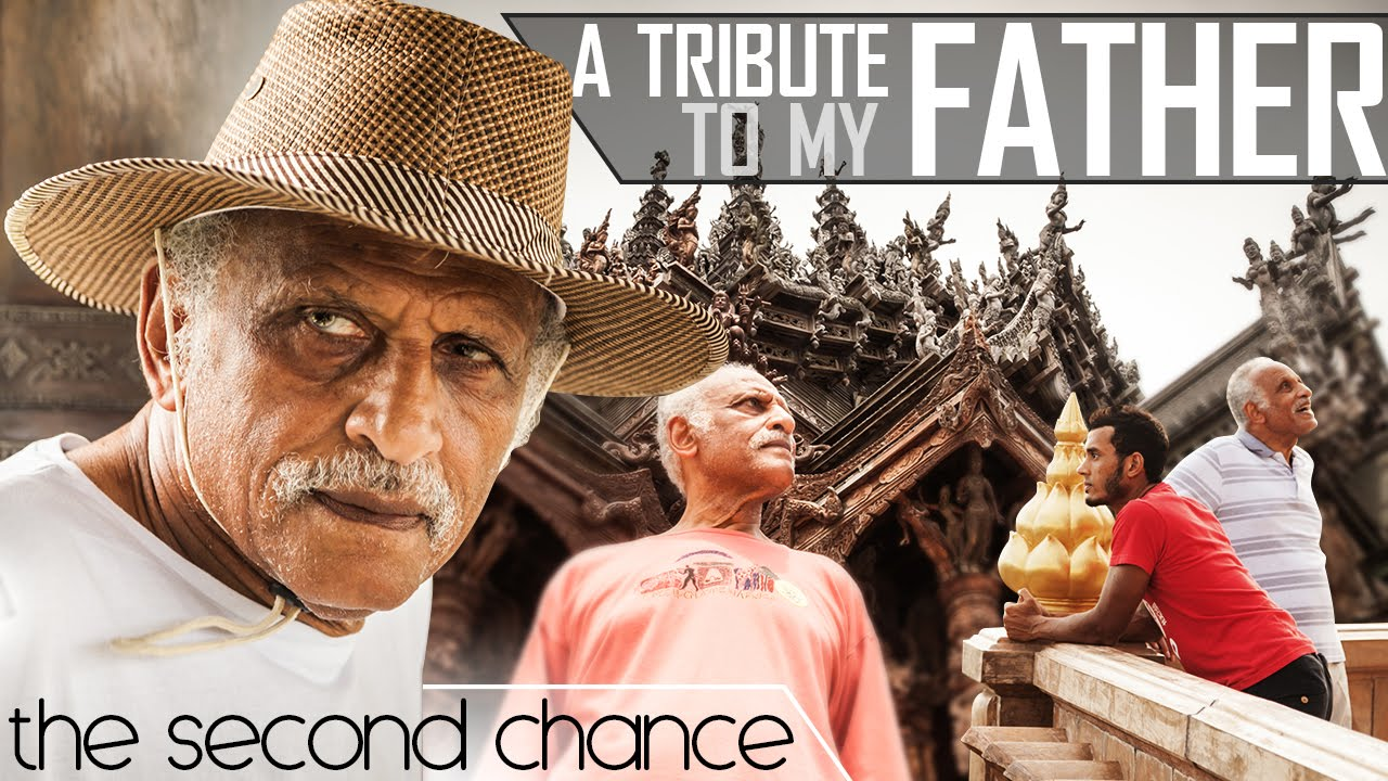THE SECOND CHANCE, A TRIBUTE TO MY FATHER  - Exploring Amazing Thailand With My Parents (8MFH EP27)