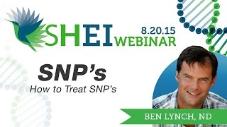 How to Treat SNP's Webinar by Dr Ben Lynch