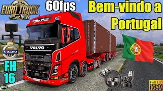 ETS 2 - 2.500 km to Portugal in a Volvo FH16