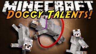 Minecraft Mod Showcase : DOGGY TALENTS!