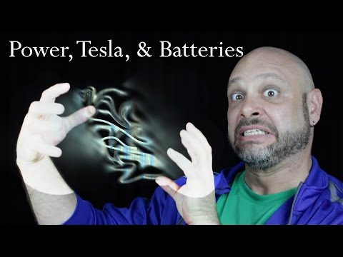 Power, Tesla, & Batteries - My thoughts on the Powerwall by Tesla