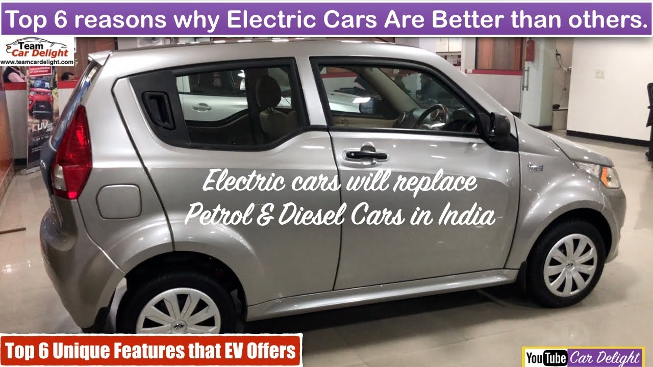Top 6 Reason To Electric Cars In India Unique Features Of