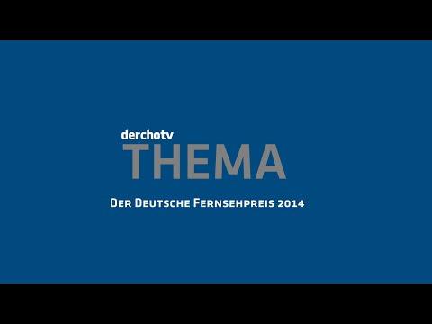 derchotv THEMA: Der Deutsche Fernsehpreis 2014