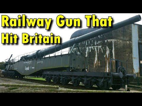 German Railway Gun That Shelled Britain