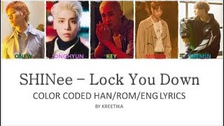 [2.98 MB] SHINee – Lock You Down (Color Coded Han|Rom|Eng) Lyrics