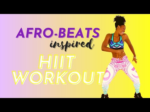 Afrobeats-Inspired HIIT Workout #DanceFitness