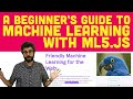 A Beginner's Guide to Machine Learning w