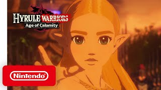 Hyrule Warriors: Age of Calamity - Launch Trailer - Nintendo Switch