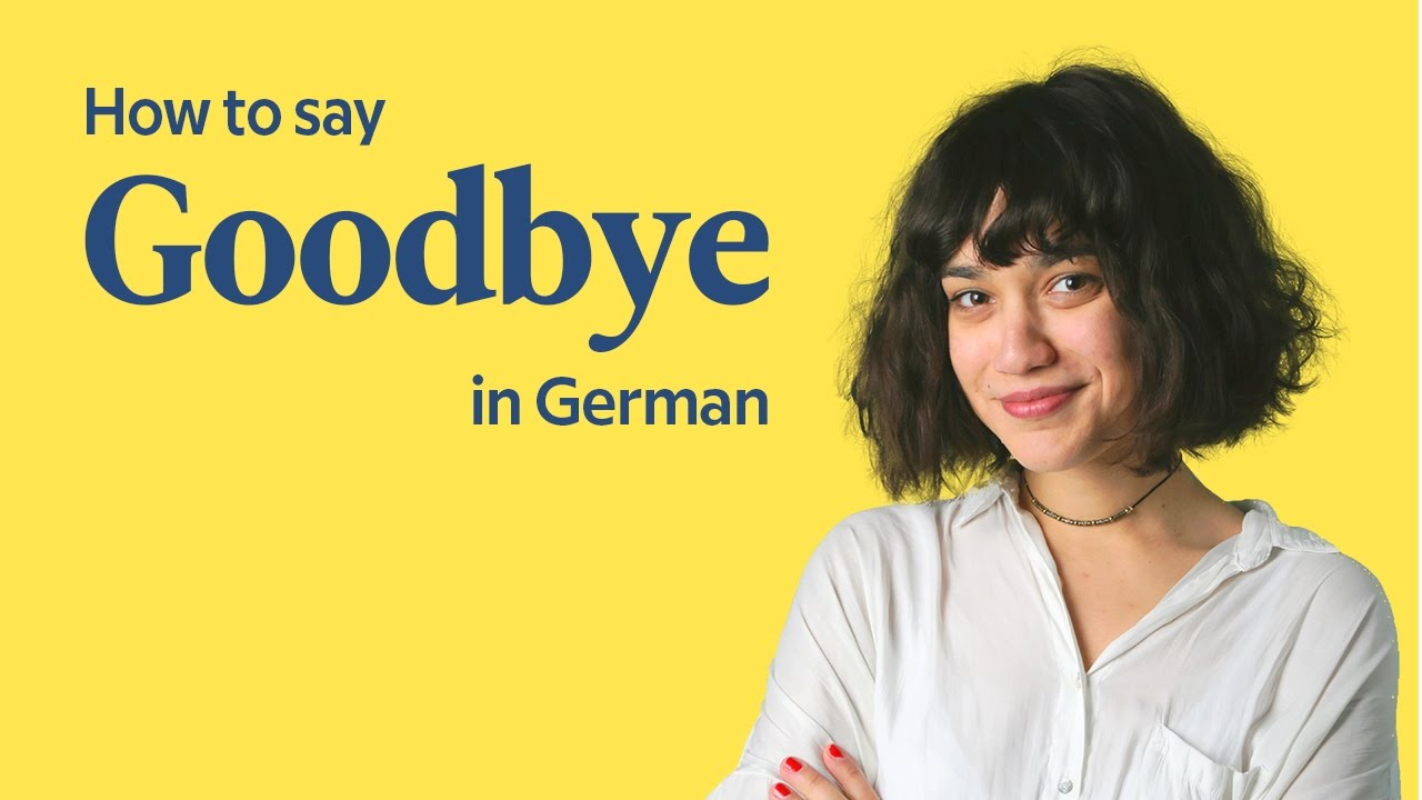 Goodbye In German