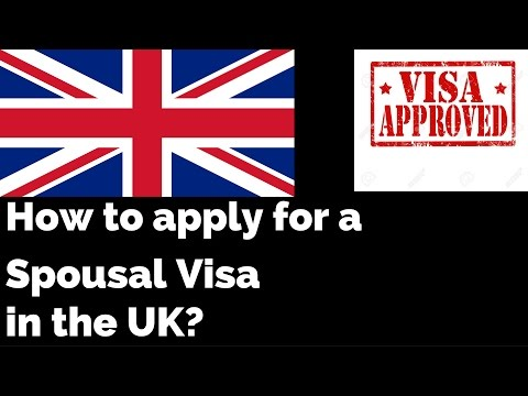 How To Apply For A Spouse Visa In The UK?