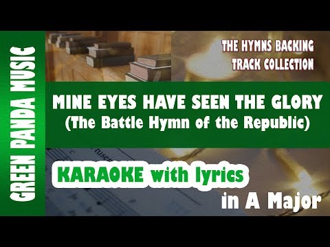 Mine eyes have seen the glory - Karaoke/Backing Track from The Hymns Backing Track Collection