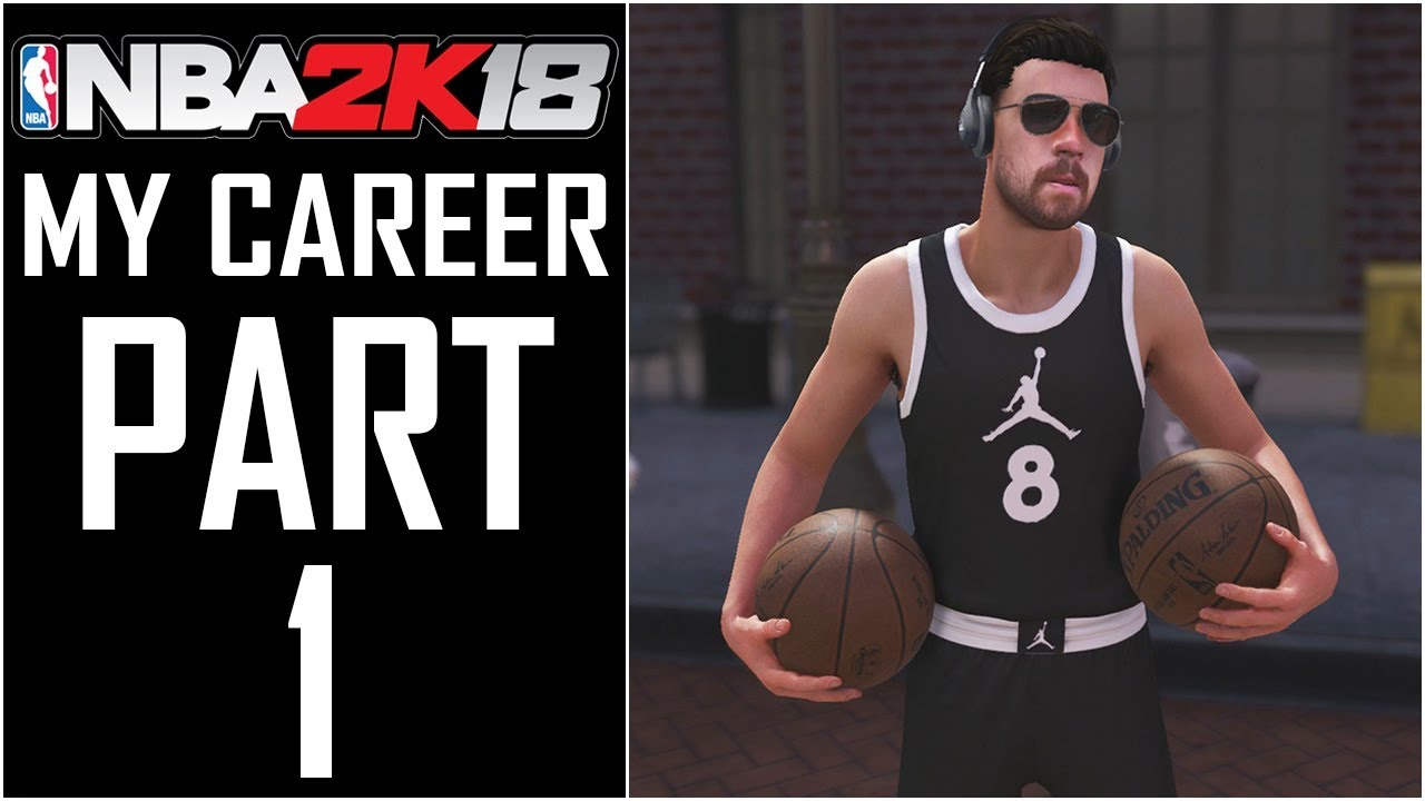 e601f62fc0f NBA 2K18 - My Career - Let s Play - Part 1 -