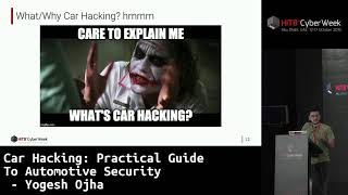 #HITBCyberWeek D1T2 - Car Hacking: Practical Guide To Automotive Security - Yogesh Ojha