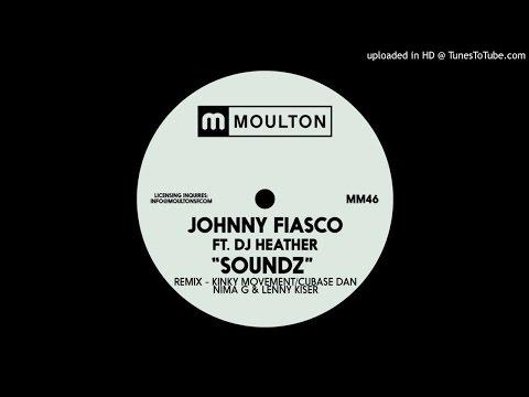 Johnny Fiasco Feat DJ Heather - Sounds (kinky Movement Remix)