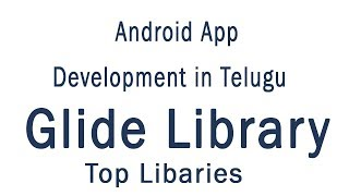 glide library android tutorial