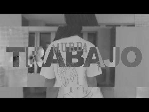 Murda - Trabajo (prod. Yung Felix)